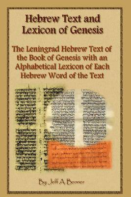Hebrew Text and Lexicon of Genesis, Benner, Jeff A.
