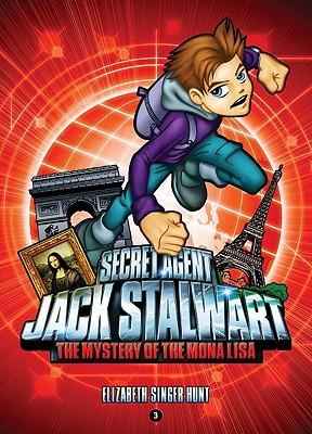 Image for Secret Agent Jack Stalwart: Book 3: The Mystery of the Mona Lisa: France (The Secret Agent Jack Stalwart Series (3))