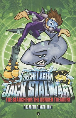 Image for SECRET AGENT JACK STALWART #2 THE SEARCH FOR THE SUNKEN TREASURE