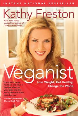 Image for Veganist: Lose Weight, Get Healthy, Change the World