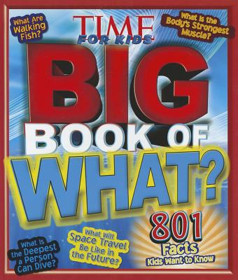 Image for Big Book of WHAT (A TIME for Kids Book) (TIME for Kids Big Books)