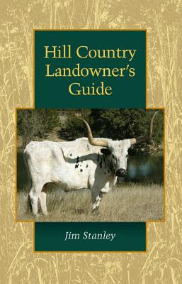 Image for Hill Country Landowner's Guide (Louise Lindsey Merrick Natural Environment Series)