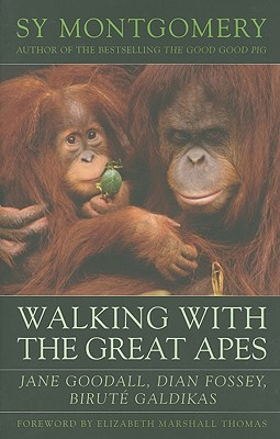 Image for Walking with the Great Apes: Jane Goodall, Dian Fossey, Birut Galdikas