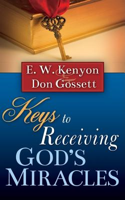 Image for Keys To Receiving Gods Miracles