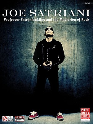 Image for Joe Satriani: Professor Satchfunkilus and the Musterion of Rock (Play It Like It Is Guitar)