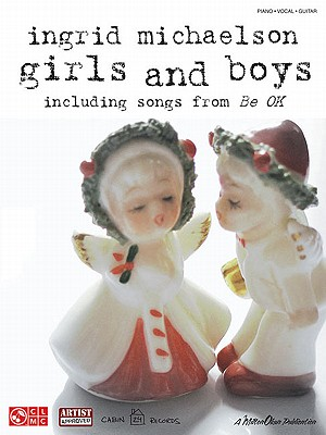 Image for Ingrid Michaelson: Girls And Boys (Piano/Vocal/Guitar)