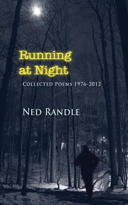 Image for Running at Night: Collected Poems 1976-2012