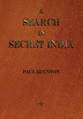 A Search In Secret India, Brunton, Paul