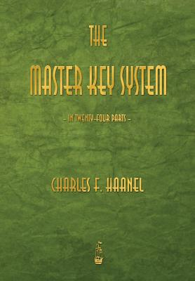 The Master Key System, Haanel, Charles F.
