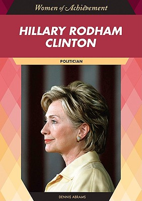 Image for Hillary Rodham Clinton: Politician (Women of Achievement (Hardcover))