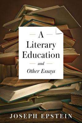 Image for A Literary Education and Other Essays