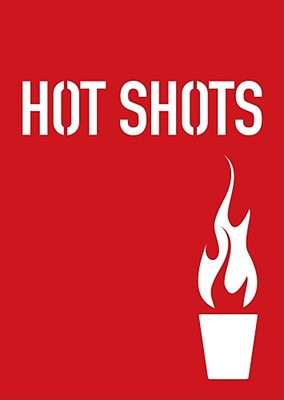 Image for HOT SHOTS FLAMING DRINKS FOR DARING DRINKERS