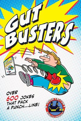 Image for Gut Busters!: Over 600 Jokes That Pack a Punch....Line!