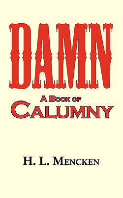 Image for Damn! a Book of Calumny