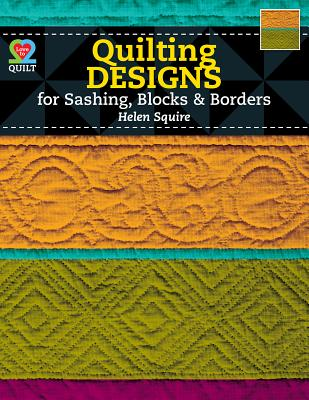 Image for Quilting Designs for Sashing, Blocks, & Borders (Love to Quilt)