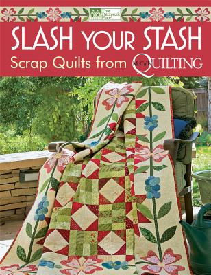 Image for Slash Your Stash: Scrap Quilts from McCall's Quilting