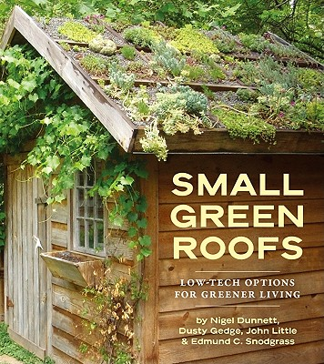 Image for Small Green Roofs: Low-Tech Options for Greener Living