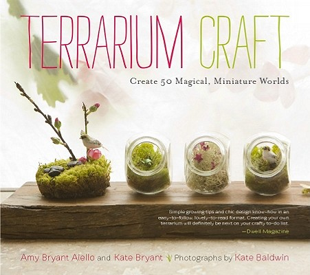 Image for Terrarium Craft: Create 50 Magical, Miniature Worlds