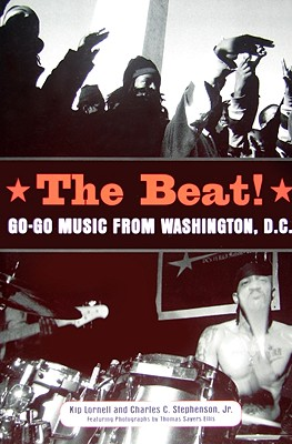 Image for The Beat: Go-Go Music from Washington, D.C. (American Made Music Series)