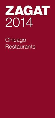 Image for 2014 Chicago Restaurants (Zagat)