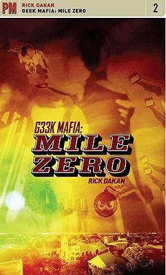 Image for Geek Mafia: Mile Zero (PM Fiction)