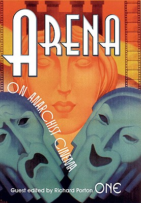 Image for Arena One: On Anarchist Cinema (Arena Journal)