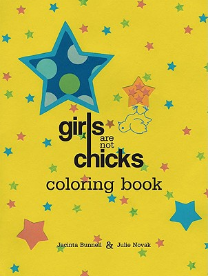 Image for Girls Are Not Chicks Coloring Book (Reach and Teach)