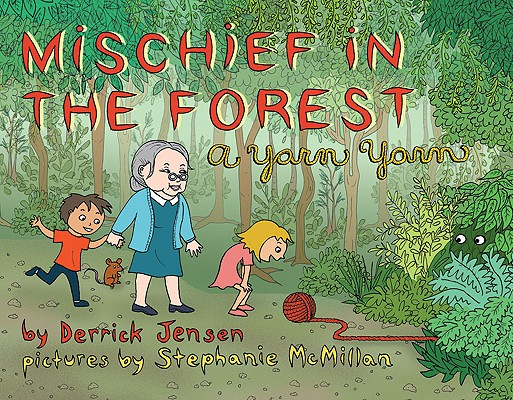 Image for Mischief in the Forest: A Yarn Yarn (Flashpoint Press)