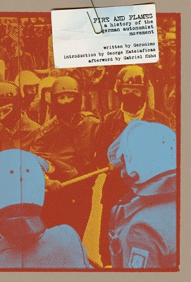 Image for Fire and Flames: A History of the German Autonomist Movement