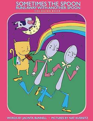 Image for Sometimes the Spoon Runs Away with Another Spoon Coloring Book (Reach and Teach)