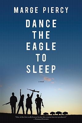 Image for Dance the Eagle to Sleep: A Novel