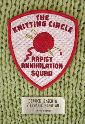 Image for The Knitting Circle Rapist Annihilation Squad (Flashpoint Press)