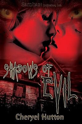 "Shadows of Evil, ""Hutton, Cheryel"""