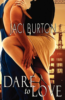 DARE TO LOVE, BURTON, JACI