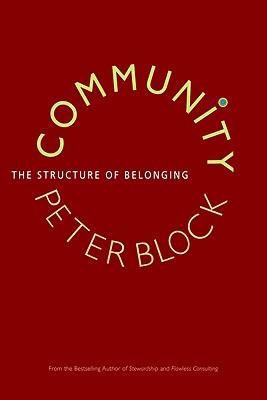 Community: The Structure of Belonging, Block, Peter