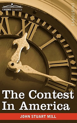 The Contest in America, Mill, John Stuart