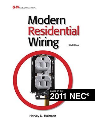 Modern Residential Wiring Ninth Edition, Harvey N. Holzman  (Author)