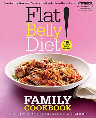 Image for Flat Belly Diet! Family Cookbook: Lose Belly Fat and Help Your Family Eat Healthier