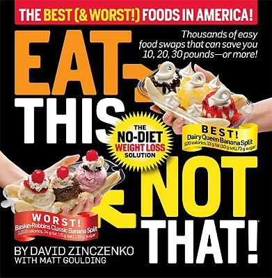 Image for Eat This Not That! The Best (& Worst!) Foods in America!: The No-Diet Weight Loss Solution