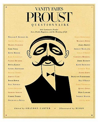 Image for Vanity Fair's Proust Questionnaire: 100 Luminaries Ponder Love, Death, Happiness, and the Meaning of Life