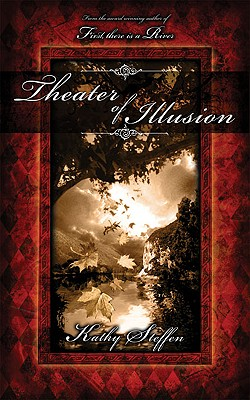 Image for Theater of Illusion (Spirit of the River Series)