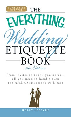 Image for The Everything Wedding Etiquette Book