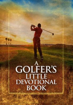 Image for A Golfer's Little Devotional Book