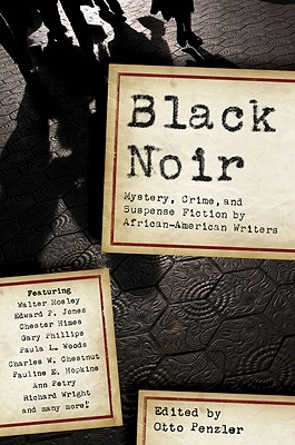 Black Noir: Mystery, Crime, and Suspense Fiction by African-American Writers, Penzler, Otto