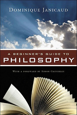A Beginner's Guide to Philosophy, Dominique Janicaud