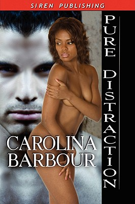 "Pure Distraction, ""Barbour, Carolina"""