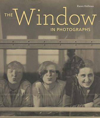 Image for The Window in Photographs