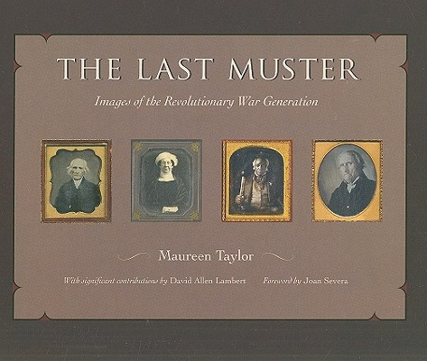 Image for The Last Muster: Images of the Revolutionary War Generation