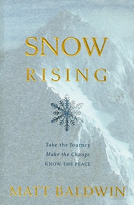 Snow Rising, Matt Baldwin