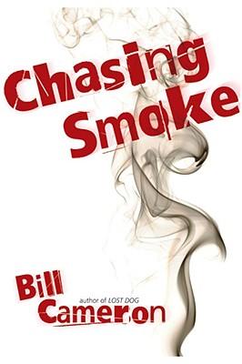 Chasing Smoke, Cameron, Bill